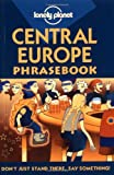 Central Europe (Lonely Planet Phrasebook)