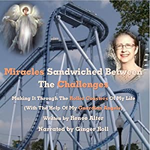 Miracles Sandwiched Between the Challenges Audiobook