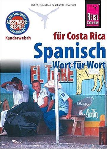Reise Know-How Kauderwelsch Spanisch für Costa Rica - Wort für Wort Wort für Wort (German) Paperback