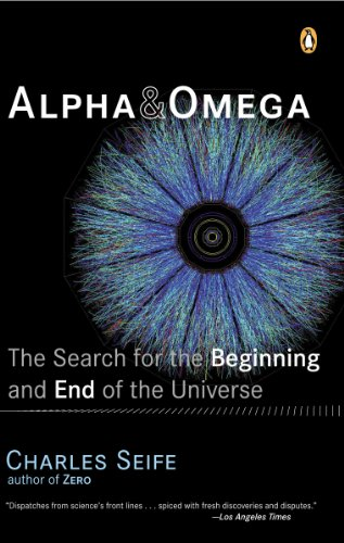 (Alpha and Omega: The Search for the Beginning and End of the)