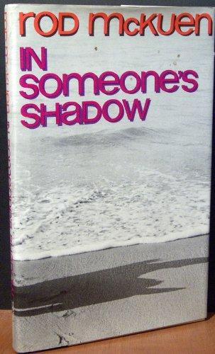 In Someones Shadow by Rod McKuen