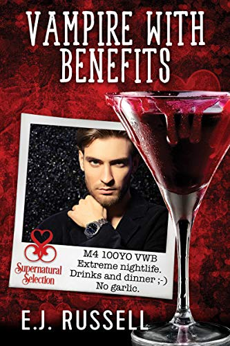 Vampire With Benefits (Supernatural Selection Book 2) by [Russell, E.J.]