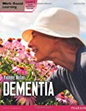 img - for Health and Social Care: Dementia Level 2 Candidate Handbook (QCF) (Work Based Learning L3 Health & Social Care Dementia) by Yvonne Nolan (2012-07-26) book / textbook / text book