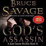 God's Assassin: Jack Carson Thriller, Book 1 | Bruce Savage