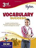 Third Grade Vocabulary Success (Sylvan Workbooks) (Sylvan Language Arts Workbooks)