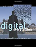 Digital Storytelling: The Narrative Power of Visual Effects in Film (The MIT Press)