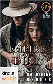 Hell Yeah!: Empire of Dirt (Kindle Worlds Novella) (The da Silva Heirs Book 3) by [Rhodes, Katherine]