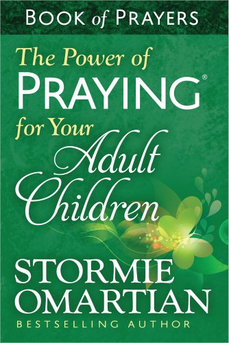 The Power of Praying® for Your Adult Children Book of Prayers]()