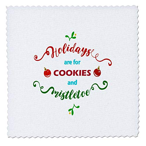 3dRose AmansMall Winter, Holidays and Typography - Holidays are for Cookies and Mistletoe, Typography, 3drsmm - 12x12 inch Quilt Square (qs_292712_4)