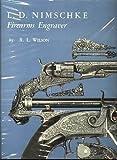 L. D. Nimschke: Firearms Engraver