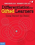 Differentiation for Gifted Learners: Going Beyond the Basics by Diane Heacox Ed.D. (2013-10-29)