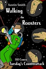 Walking the Roosters: Tuesday's Counterattack (Volume 2) Paperback