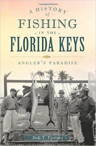 Spiksplinternieuw A History of Fishing in the Florida Keys: Angler's Paradise HZ-81