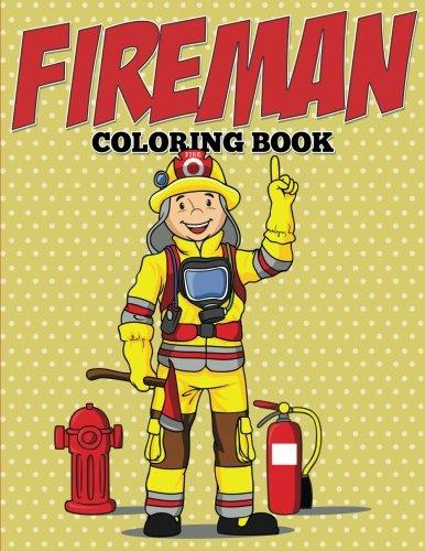 (Fireman Coloring Book)