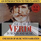 The Story of Verdi in Words and Music