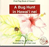 A Bug Hunt in Hawaii nei, Joy S. Au, 1566470463