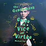 The Gentleman's Guide to Vice and Virtue: Library Edition