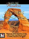 Nature Wonders - Arches - Utah - U.S.A.