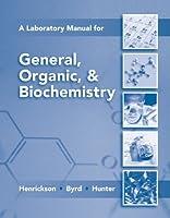 Lab Manual for General, Organic & Biochemistry