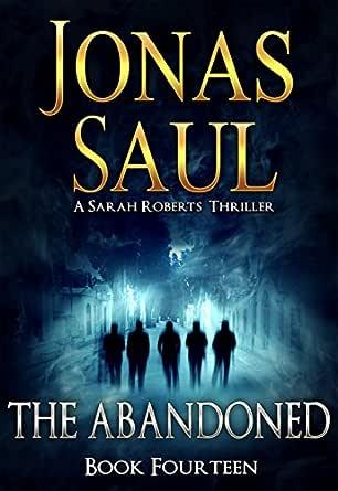 The Abandoned (A Sarah Roberts Thriller Book 14)