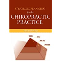 Strategic Planning for the Chiropractic Practice