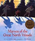 Marven of the Great North Woods, Kathryn Lasky, 0152168265