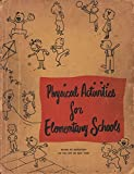 img - for Physical Activities for Elementary Schools Curriculum Bulletin Number 1, 1948-49 Series book / textbook / text book