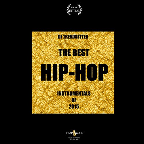 The Best Hip-Hop Instrumentals of 2015 (Clean Beats and Instrumentals)