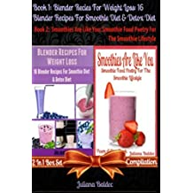 Best Blender Recipes For Weight Loss: 16 Blender Recipes For Smoothie Diet & Detox Diet + Smoothies Are Like You: Smoothie Food Poetry For The ... & Quotes For Paleo Lifestyle Recipe Journal) by Juliana Baldec (2014-04-13)