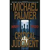 Critical Judgment: A Novel