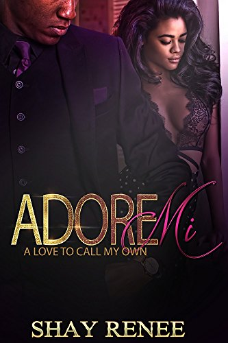 Adore Mi: A Love to Call My Own