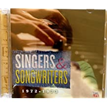 Singers and Songwriters: 1972-1973
