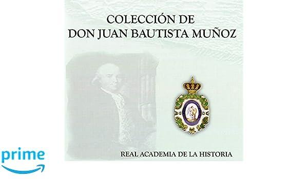 Colección de Juan Bautista Muñoz. Otras publicaciones. Biblioteca ...