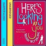 Here's Looking at You | Mhairi McFarlane