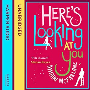 Here's Looking at You Audiobook