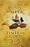Ein Meer aus Tinte und Gold (Das Buch von Kelanna, Band 1)