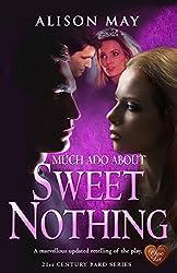 Sweet Nothing (Choc Lit) (21st Century Bard)