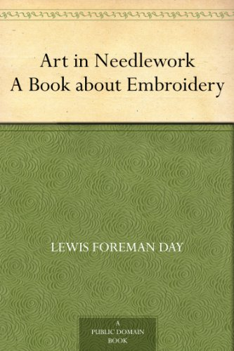 Free Embroidery (Art in Needlework A Book about Embroidery)