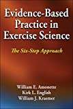 Evidence-Based Practice in Exercise Science 1st Edition