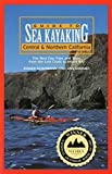 Search : Guide to Sea Kayaking in Central and Northern California: The Best Day Trips and Tours from the Lost Coast to Morro Bay (Regional Sea Kayaking Series)