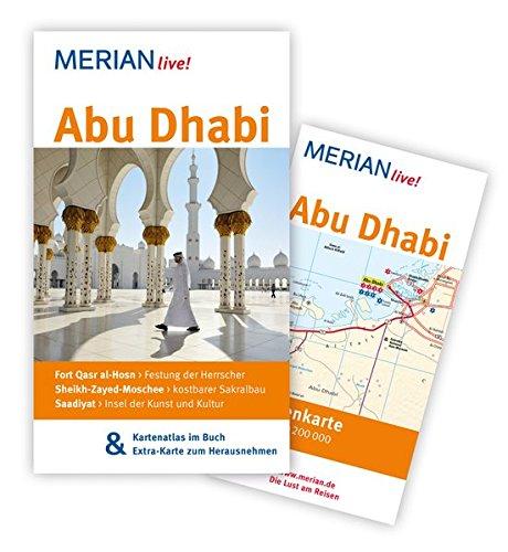 MERIAN live! Reiseführer Abu Dhabi: MERIAN live! - Mit Kartenatlas im Buch und Extra-Karte zum Herausnehmen