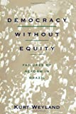 Democracy Without Equity 9780822955832