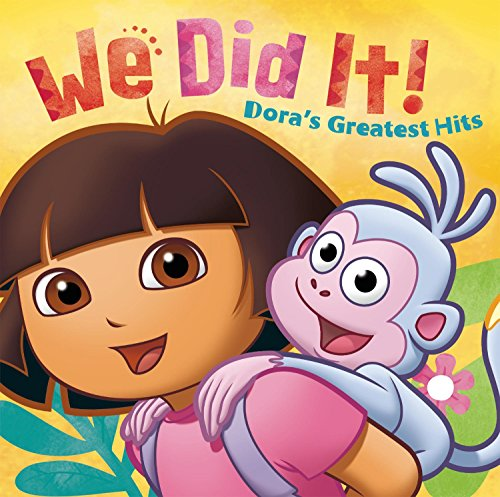 Its Dora - We Did It! Dora's Greatest Hits