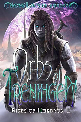 Orbs of Trenihgea: Science Fantasy Romance (Rites of Heirdron) (Volume 2)
