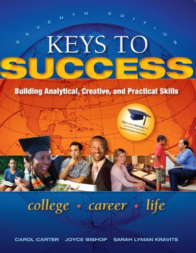 Keys to Success: Building Analytical, Creative, and Practical Skills Plus NEW MyStudentSuccessLab 2012 Update -- Access Card Package (7th Edition) (Keys Franchise)