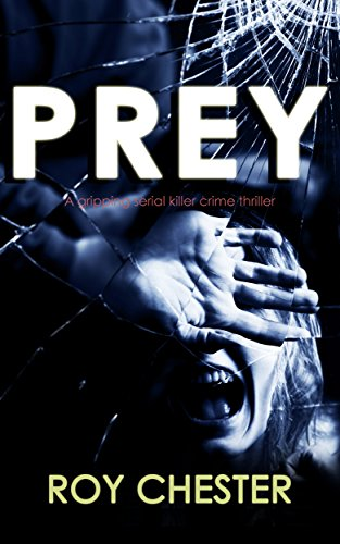 PREY a gripping serial killer crime thriller