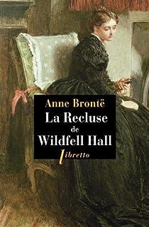 La recluse de Wildfell Hall par Brontë