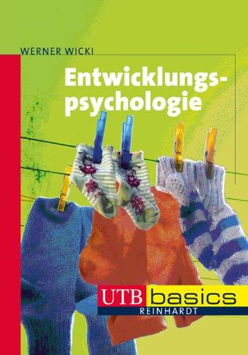 Entwicklungspsychologie. UTB basics
