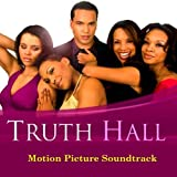 Truth Hall Motion Picture Soundtrack