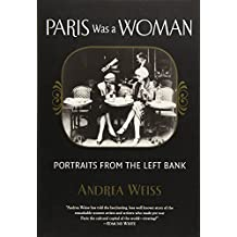 Paris Was a Woman: Portraits from the Left Bank